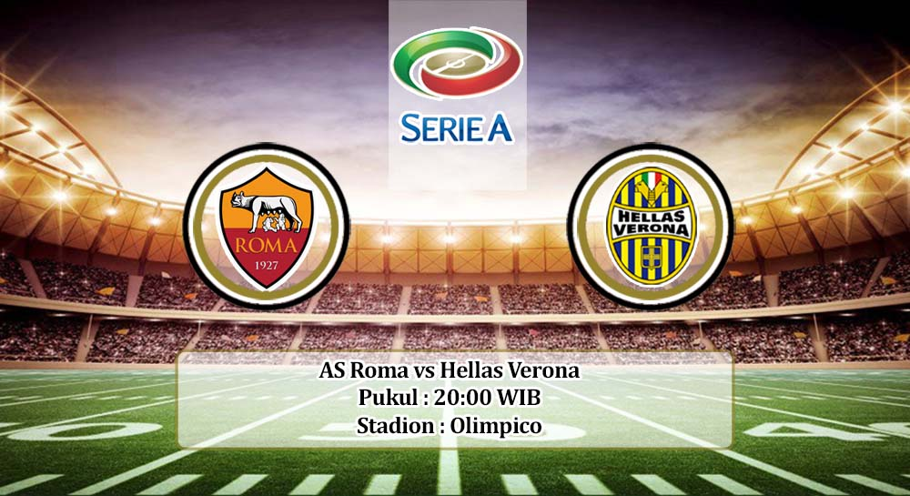 Prediksi AS Roma vs Hellas Verona 22 April 2020
