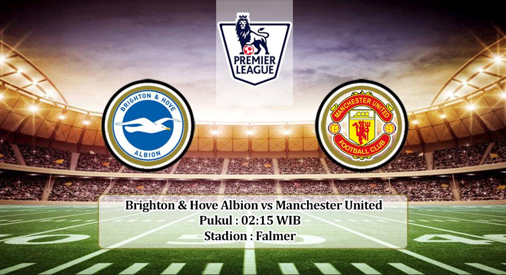 Prediksi Brighton & Hove Albion vs Manchester United 1 Juli 2020