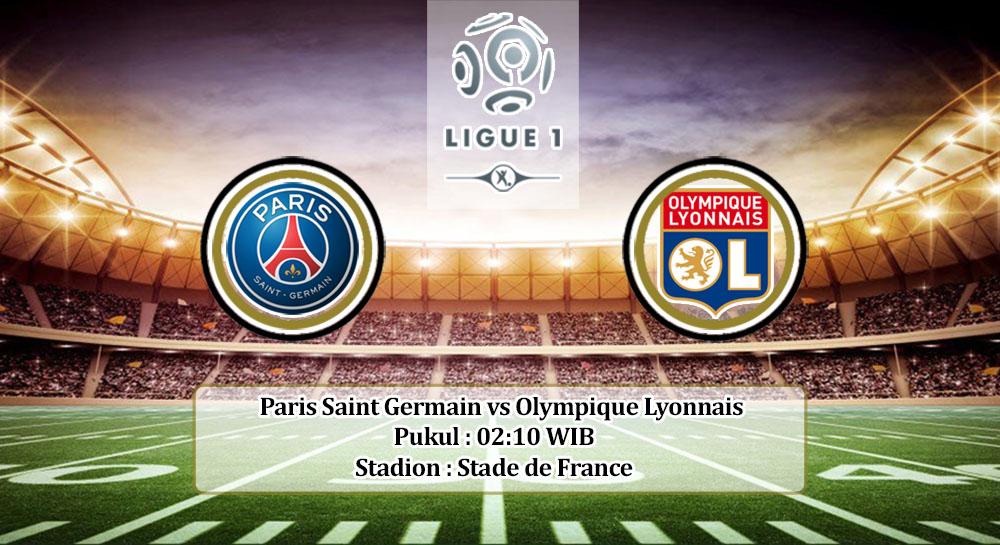 Prediksi Paris Saint Germain vs Olympique Lyonnais 1 Agustus 2020