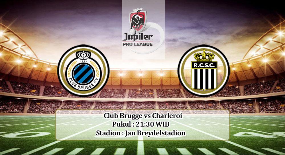 Prediksi Club Brugge vs Charleroi 8 Agustus 2020