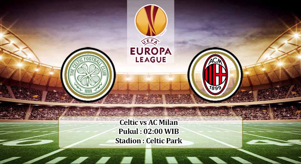 Prediksi Celtic vs AC Milan 23 Oktober 2020