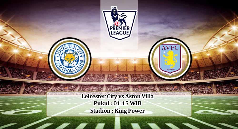 Prediksi Leicester City vs Aston Villa 19 Oktober 2020