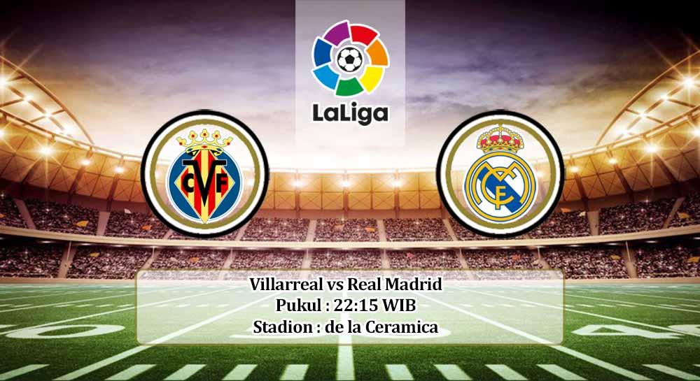 Prediksi Villarreal vs Real Madrid 21 November 2020